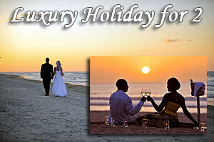 Luxury Holiday for 2